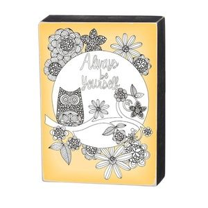 Color It Yourself Always be Yourself Box Sign